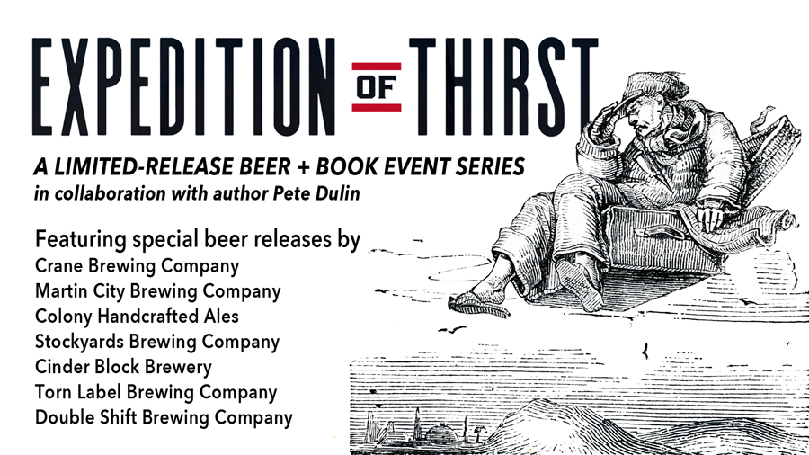 Expedition of Thirst Beer and Book Release Series